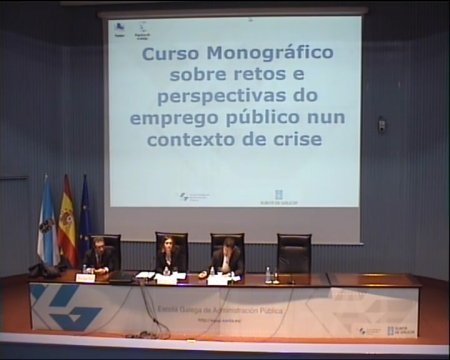 Inauguración do Curso monográfico sobre os retos e as perspectivas do emprego público nun contexto de crise  - Curso Monográfico sobre retos e perspectivas do emprego público nun contexto de crise